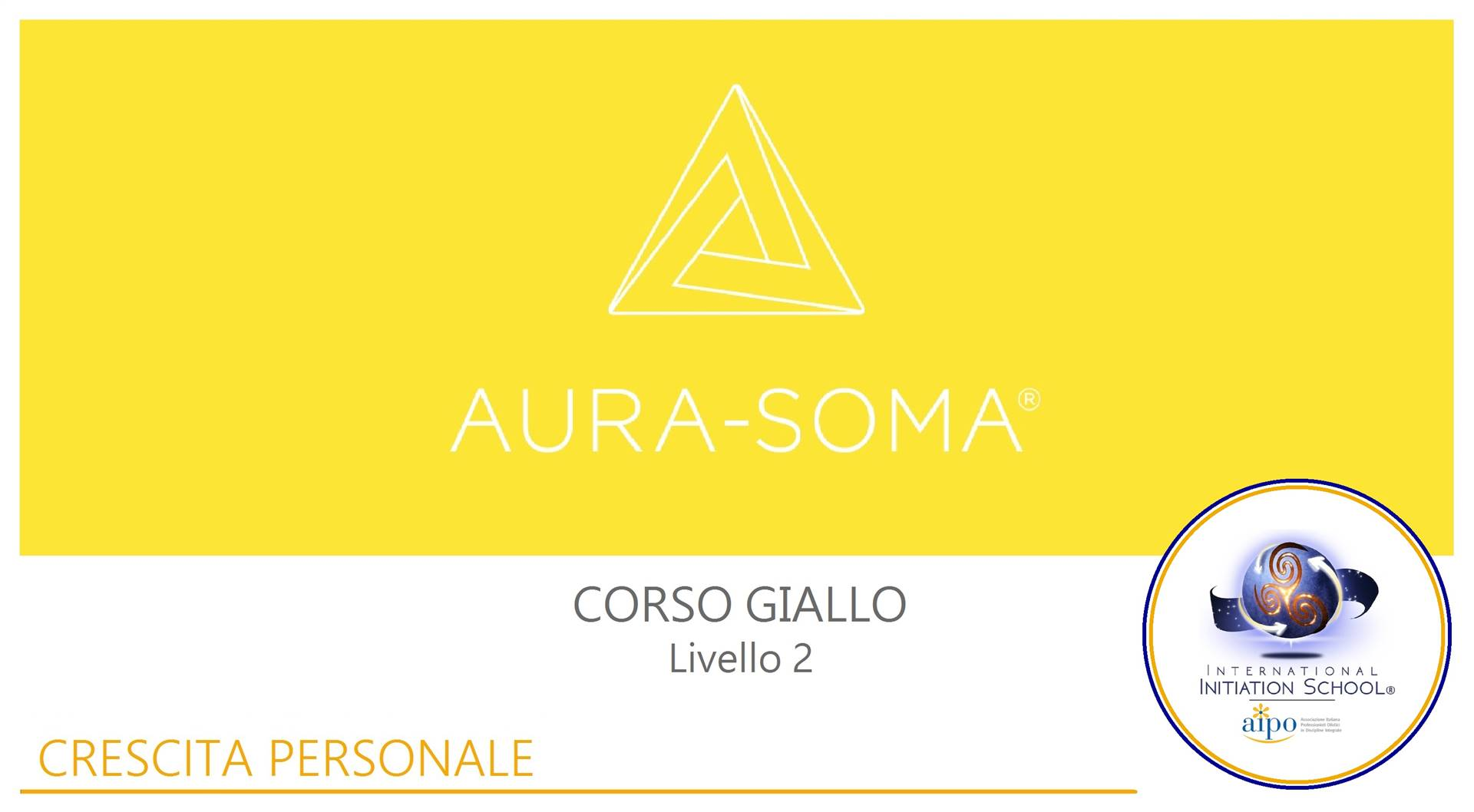 "Aura-Soma® Level 2: ""Yellow Course"""